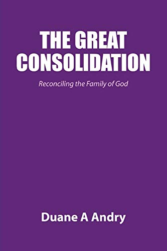 The Great Consolidation: Duane Andry