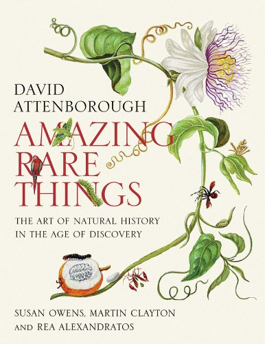 9780979845628: Amazing Rare Things: The Art of Natural History in the Age of Discovery