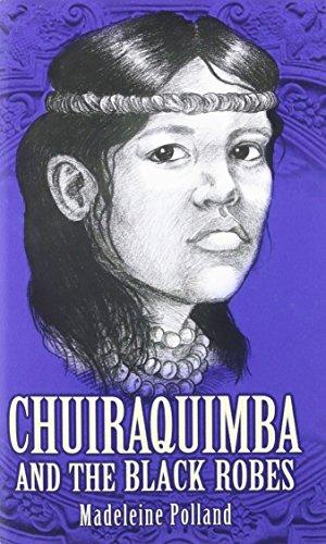 Chuiraquimba and Black Robes: Madeleine Polland