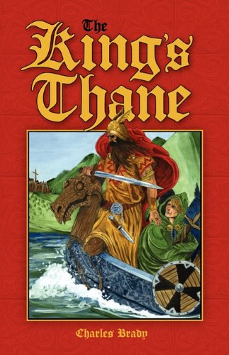 The King's Thane (Paperback or Softback): Brady, Charles