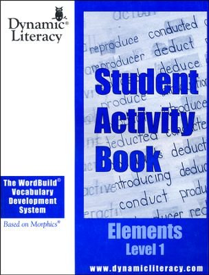 9780979847615: The WordBuild ® Vocabulary Development System Elements Level 1 Student Activity Book