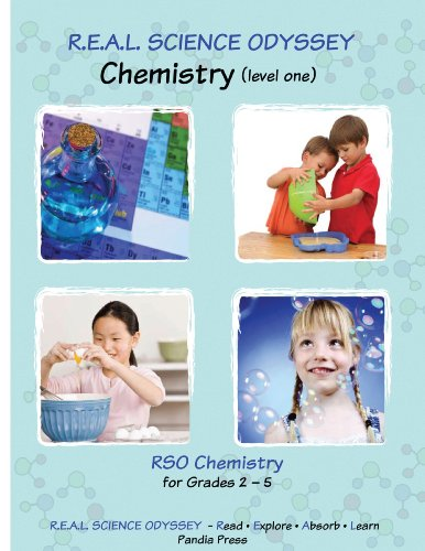 9780979849633: R.E.A.L. Science Odyssey, Chemistry (level one)