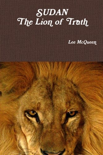 9780979851599: SUDAN: The Lion of Truth: The Angel and the Lion