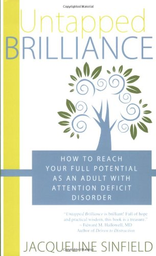 Untapped Brilliance: How to Reach Your Full: Jacqueline Sinfield