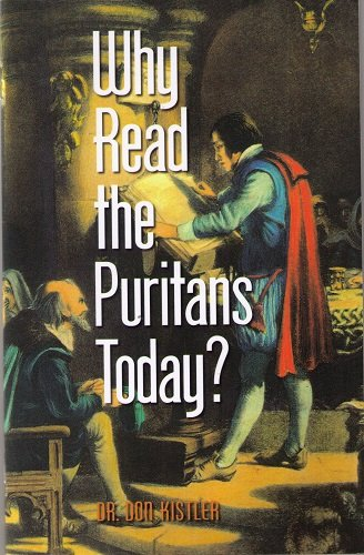 9780979857973: Why Read the Puritans Today?