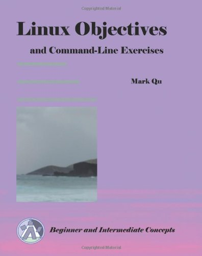 Linux Objectives and Command-Line Exercises: Mark Qu