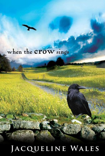 When the Crow Sings: Jacqueline Wales