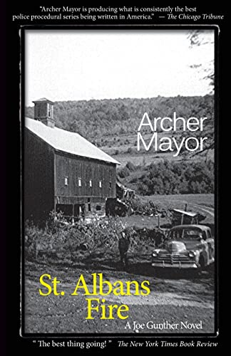 St. Alban's Fire: A Joe Gunther Novel (Joe Gunther Mysteries) (0979861330) by Mayor, Archer