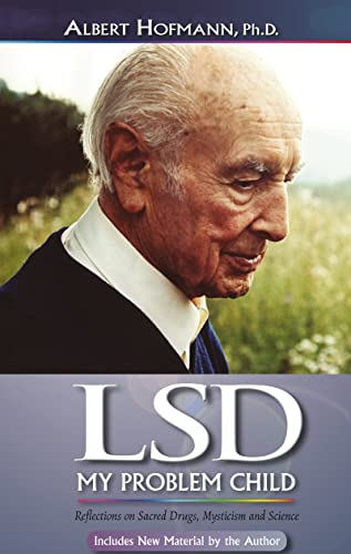 9780979862229: LSD My Problem Child: Reflections on Sacred Drugs, Mysticism and Science