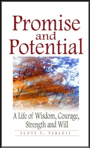 9780979863813: Promise and Potential: A Life of Wisdom, Courage, Strength and Will