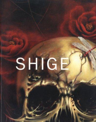 9780979868269: Shige by Shige (2010-11-23)