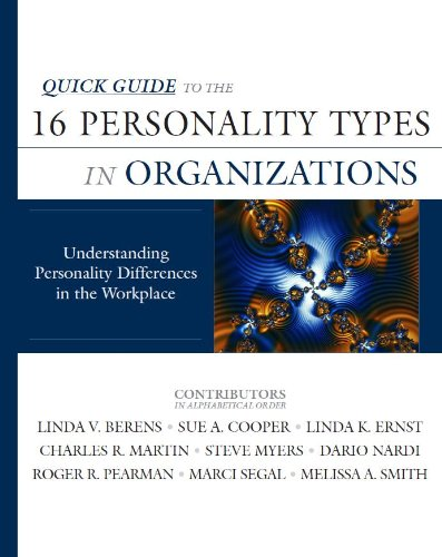 9780979868450: Quick Guide to the 16 Personality Types in Organizations: Understanding Personality Differences in the Workplace