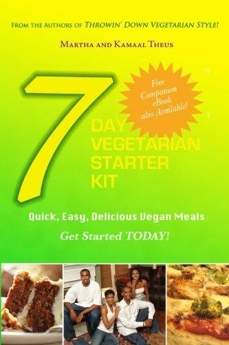 9780979868818: 7 Day Vegetarian Starter Kit: Quick, Easy, Delicious Vegan Meals