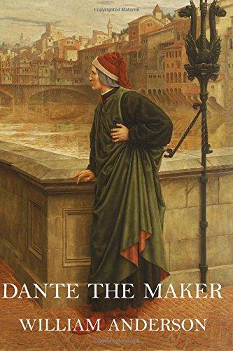 9780979870736: Dante the Maker by William Anderson (2010-09-01)