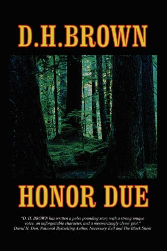 Honor Due: Brown, D.H.