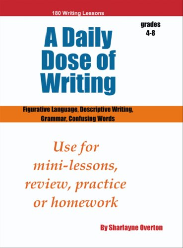 9780979874802: A Daily Dose of Writing: Figurative Langauge, Descriptive Writing, Grammar, Confusing Words (Grades 4-8)