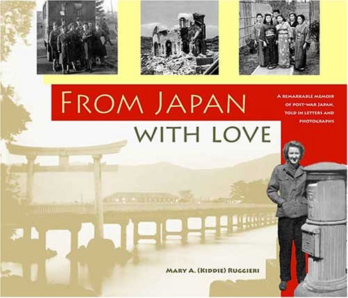 9780979875717: From Japan With Love: 1946-1948