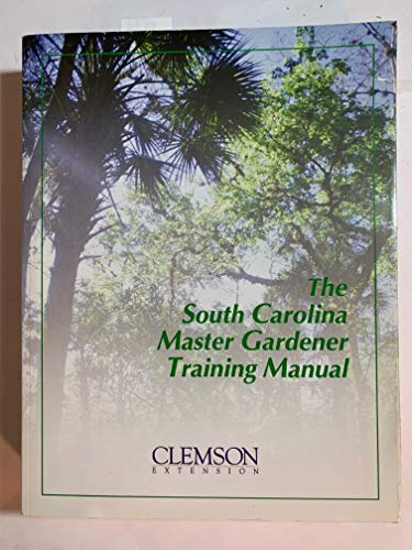 9780979877704: The South Carolina Master Gardener Training Manual