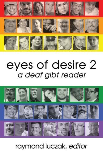 Eyes of Desire 2 : A Deaf: Raymond Luczak