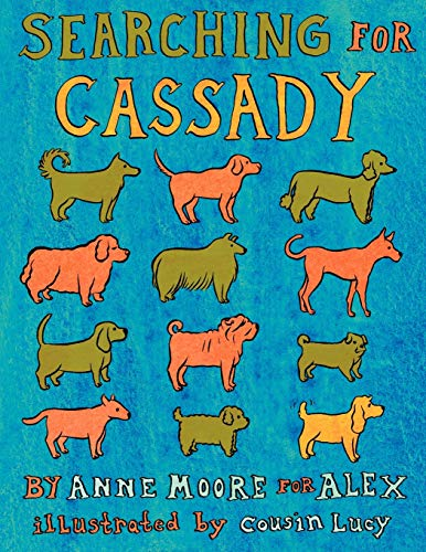 9780979882845: Searching for Cassady
