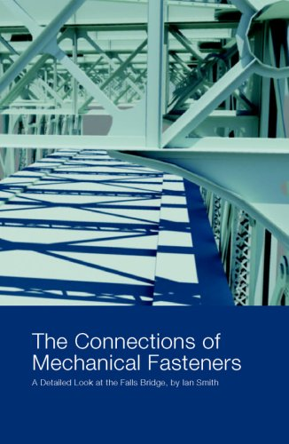 The Connections of Mechanical Fasteners, A Detailed Look at the Falls Bridge: Smith, Ian