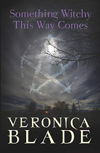 9780979886942: Something Witchy This Way Comes: Something Witchy, book one