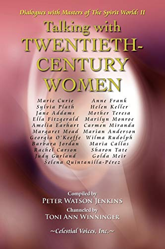 9780979891731: Talking with Twentieth-Century Women (Dialogues with Masters of the Spirit World)
