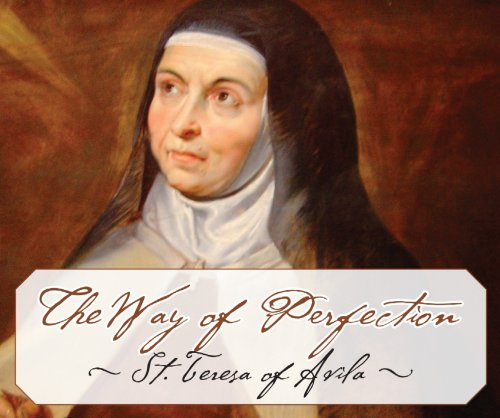 The Way Of Perfection (9780979891908) by St. Teresa of Avila