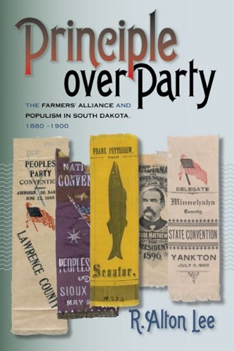 Principle over Party: The Farmers' Alliance and: Lee, R. Alton