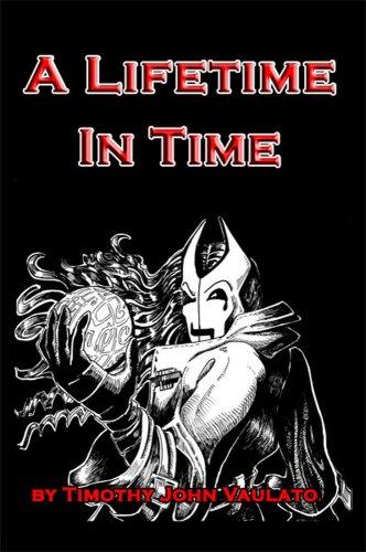 A Lifetime In Time: Timothy, John Vaulato