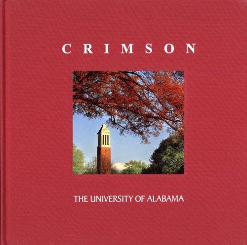 9780979901119: Crimson : The University of Alabama