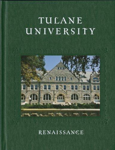 Tulane University: Renaissance: Tulane University, The Booksmith Group