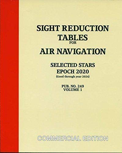 9780979904561: Sight Reduction Tables for Air Navigation Pub. No. 249 (HO-249)- Epoch 2015