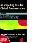 9780979906169: A Compelling Case for Clinical Documentation (Volume 2)