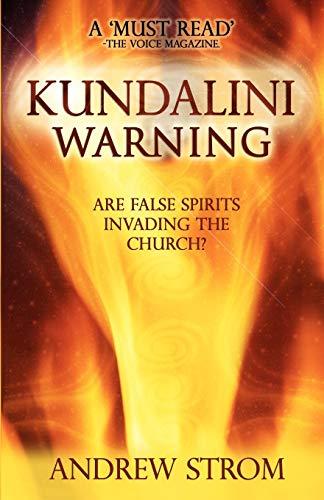 KUNDALINI WARNING - Are False Spirits Invading
