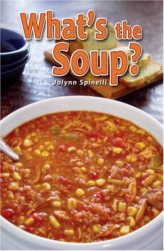 9780979908002: What's the Soup?