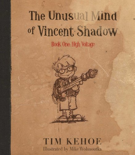 9780979908309: The Unusual Mind of Vincent Shadow Book One: High Voltage