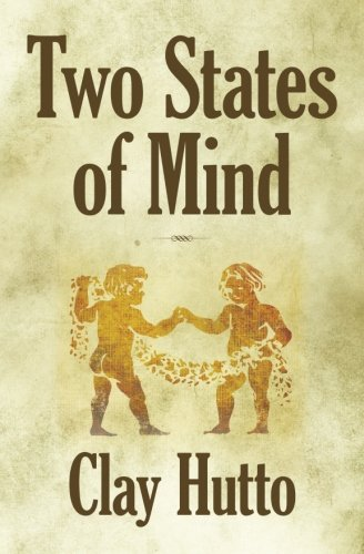 Two States of Mind: Hutto, Clay