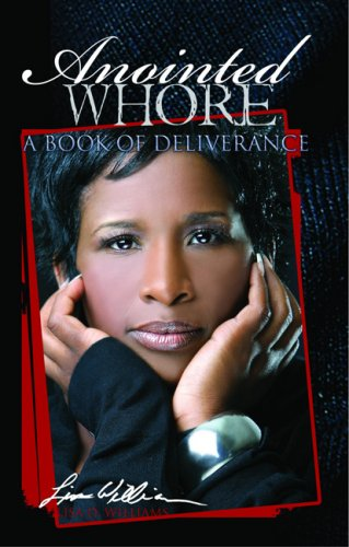 9780979911200: Anointed Whore: A Book of Deliverance