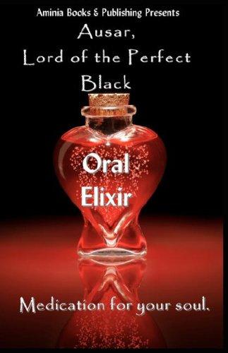 9780979915499: Oral Elixir