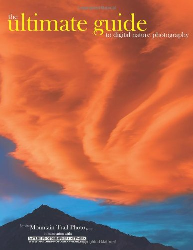 9780979917189: The Ultimate Guide to Digital Nature Photography
