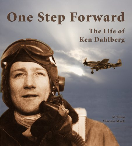 One Step Forward: The Life of Ken Dahlberg: Zdon, Al (AUTOGRAPHED)/Mack, Warren (AUTOGRAPHED)