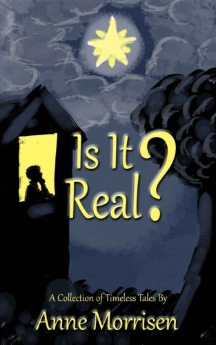 9780979921681: Is It Real?: A Collection of Timeless Tales