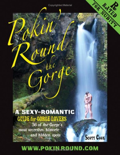 Pokin' Round the Gorge : A sexy-romantic: Scott Cook