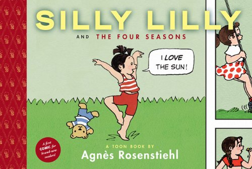 Silly Lilly and the Four Seasons: Toon Books
