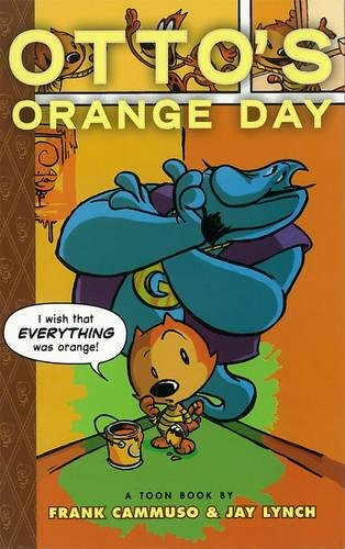 9780979923883: Otto's Orange Day (Toon)