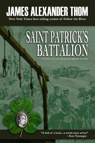 9780979924071: St. Patrick's Battalion: A Novel of the Mexican-American War