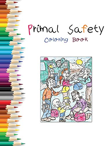 9780979925870: Primal Safety Coloring Book