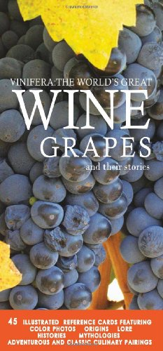 9780979926020: Vinifera: The World's Great Wine Grapes and Their Stories