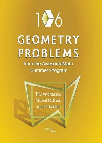 9780979926945: 106 Geometry Problems from the AwesomeMath Summer Program
